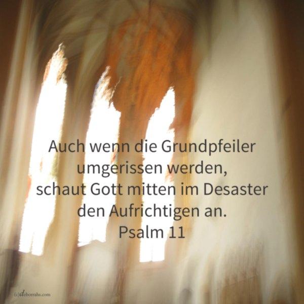 Gott schaut den Gerechten an ( Psalm 11)