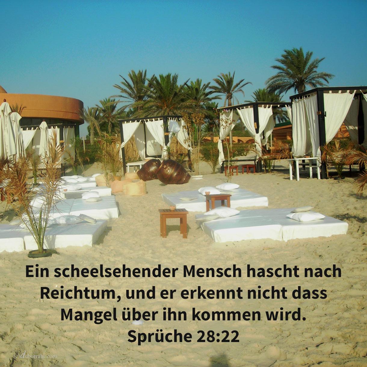 Ein scheelsehender Mann hascht nach Reichtum, und er erkennt nicht, dass Mangel über ihn kommen wird ( Sprüche 28,22 )