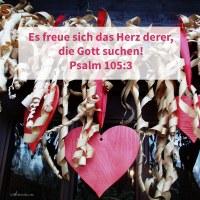 Es freue sich das Herz derer, die Jehova suchen ( Psalm 105,3 )