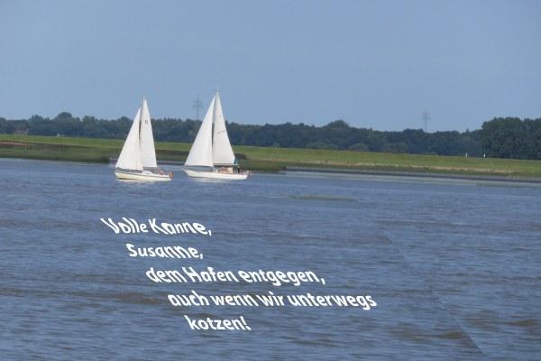 Volle Kanne Susanne, dem Hafen entgegen, auch wenn wir unterwegs kotzen